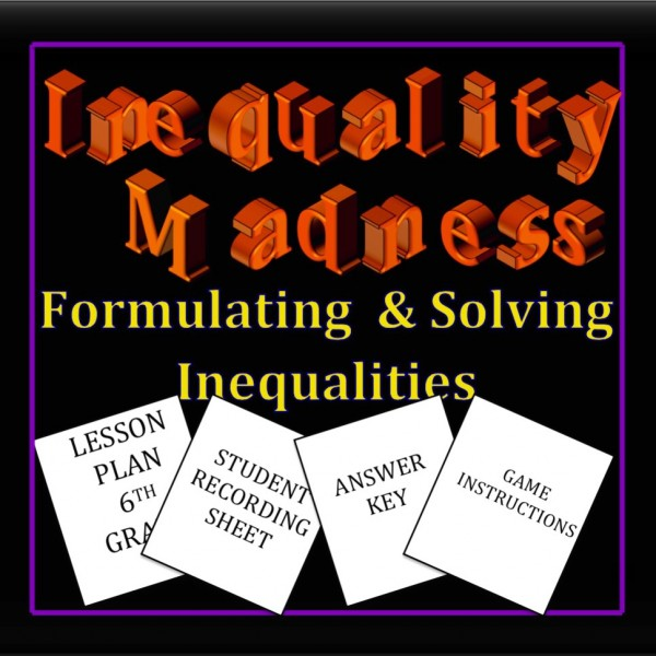 Inequality Madness Lesson Plan-6