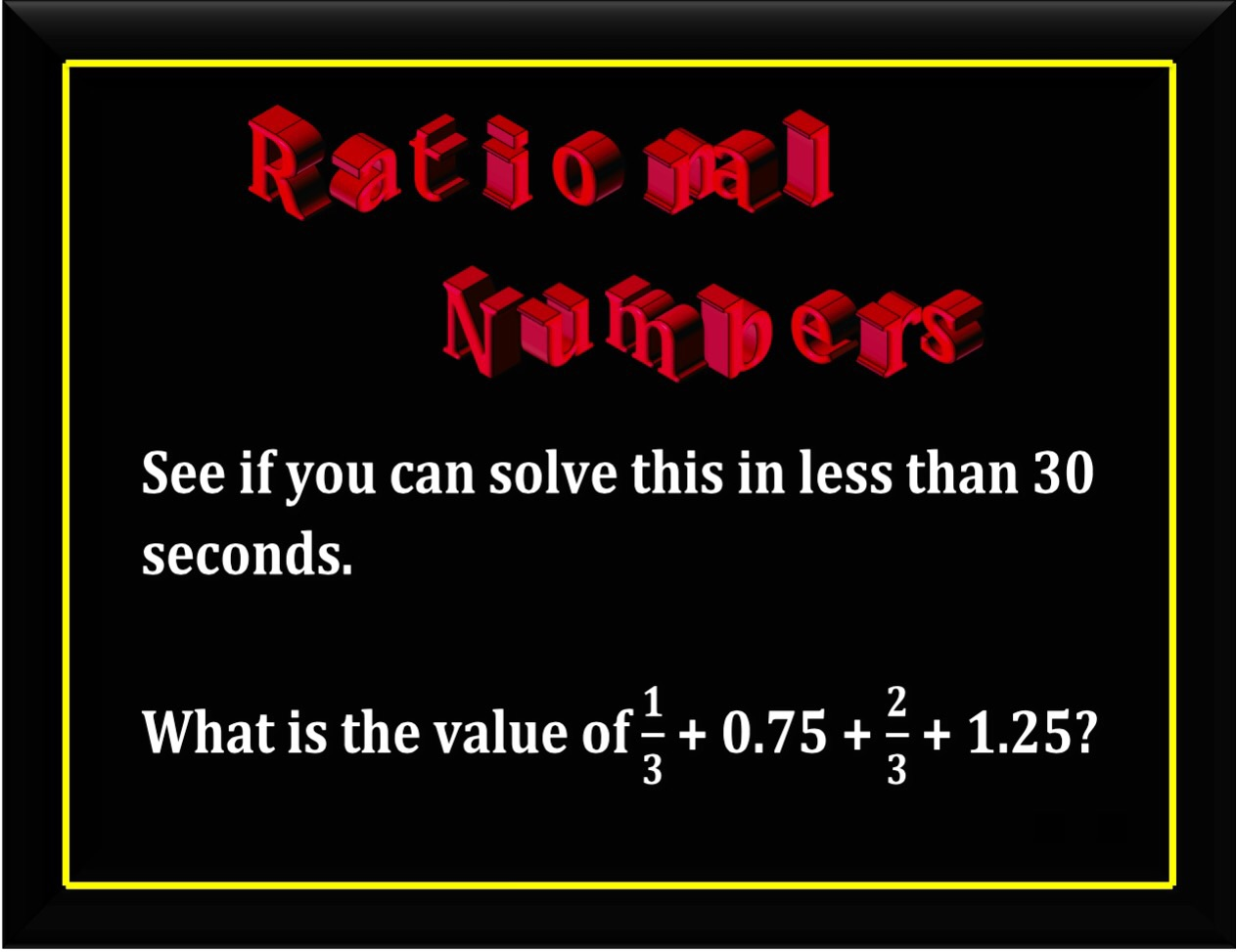 Problem of the Day - Rational Numbers